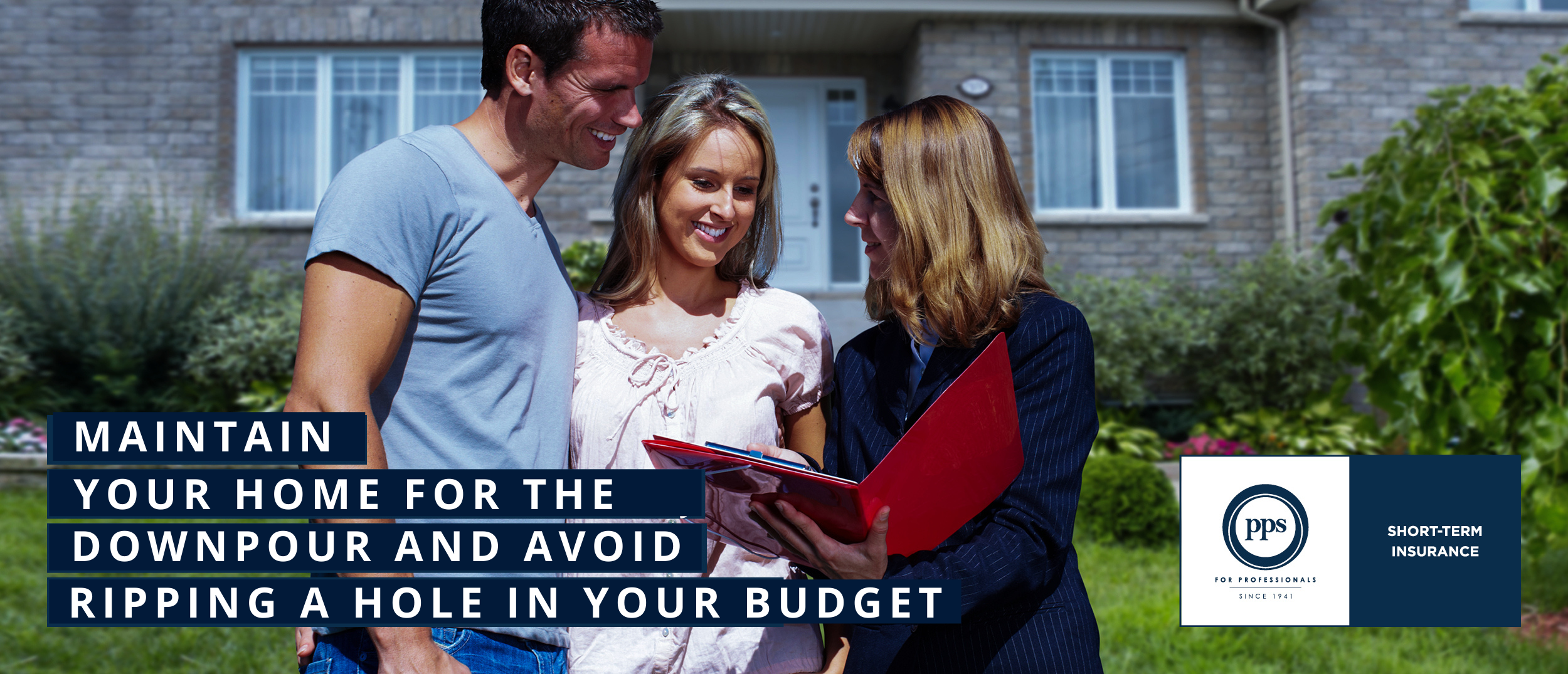 MAINTAIN YOUR HOME FOR THE DOWNPOUR AND AVOID RIPPING A HOLE IN YOUR BUDGET