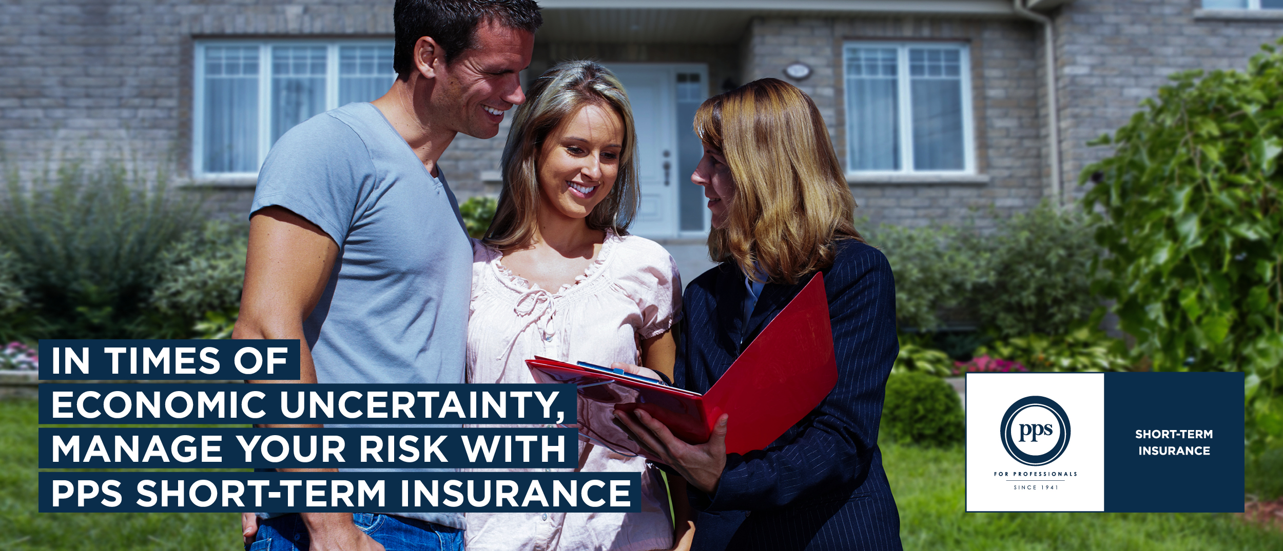 In times of economic uncertainty, manage your risk with PPS Short-Term Insurance